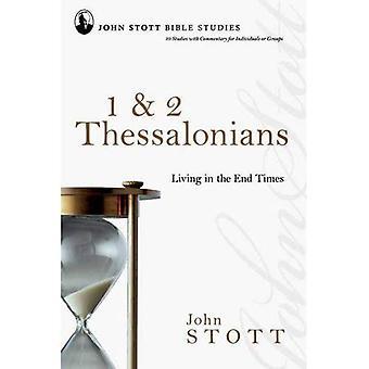 1 e 2 Tessalonicenses: vivendo no fim dos tempos