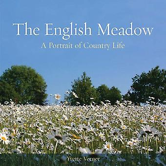The English Meadow: A Portrait of Country Life