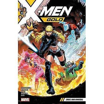 X-men złoty Vol. 5: okrutna i niezwykła