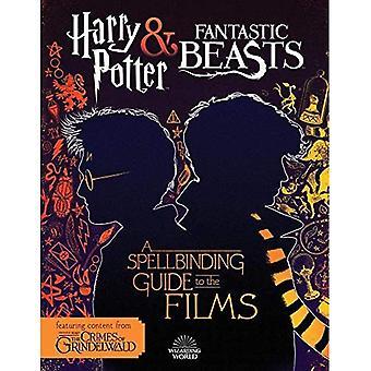 Harry Potter & animais fantásticos: Um guia fascinante para os filmes do mundo mágico