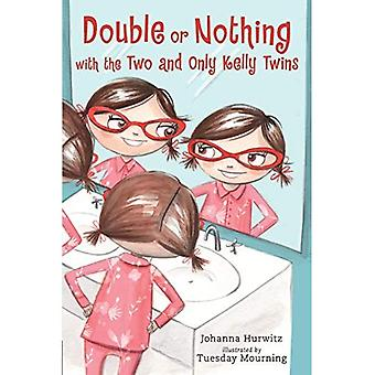 Double or Nothing with the� Two and Only Kelly Twins