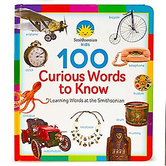 Smithsonian Kids - 100 Curious Words to Know: Case Bound Big Book (100 Words) [Board book]