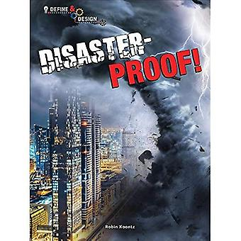 Disaster-Proof! (Define and Design)