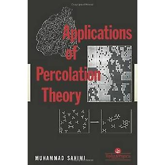 Applications of Percolation Theory by Sahimi & Muhammad