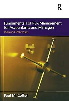 Funfemmestals of Risk ManageHommest for Accountants and Managers Tools  Techniques by Collier & Paul M.