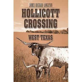 Hollicott Kreuzung Westtexas durch Langston & James Richard