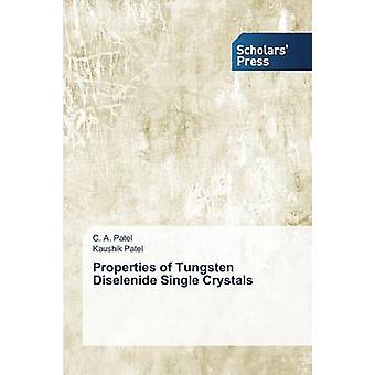 Propriétés du tungstène disélénure simple cristaux par Patel C. A.