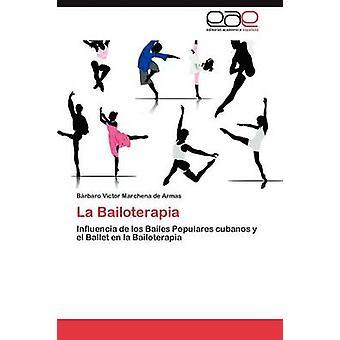 La Bailoterapia por Marchena De Armas Barbaro Victor
