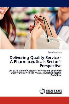 Delivebague Quality Service    A Pharmaceuticals Sectors Perspective by Saruchera & Fanny
