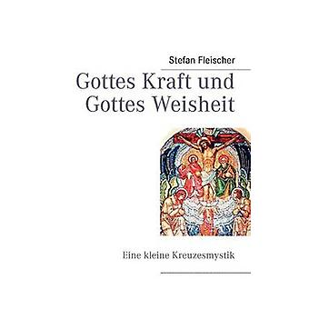 كرافت جوتيس und Weisheit جوتيس من ستيفان فلايشر &