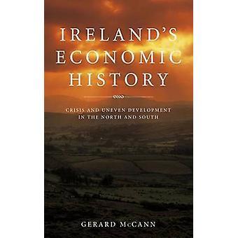 Storia economica dell'Irlanda - crisi e lo sviluppo nel nord e S