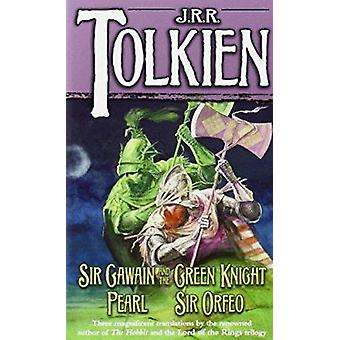 Sir Gawain and the Green Knight/Pearl/Sir Orfeo by J R R Tolkien - 97