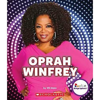 Oprah Winfrey - An Inspiration to Millions by Wil Mara - 9780531217665