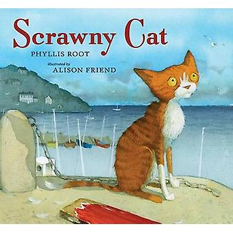 Scrawny Cat by Phyllis Root - Alison Friend - 9780763641641 Book