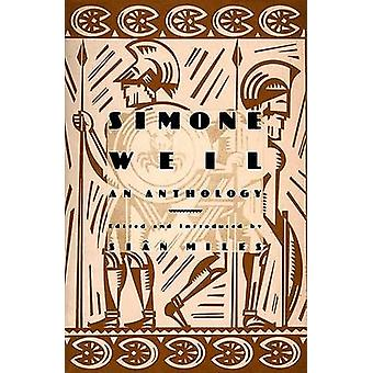 Simone Weil - An Anthology by Sian Miles - 9780802137296 Book