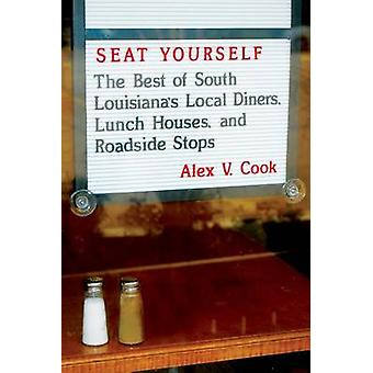 Seat Yourself - The Best of South Louisiana's Local Diners - Lunch Hou
