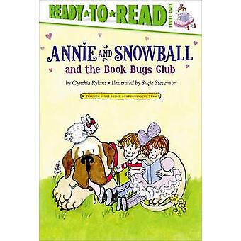 Annie and Snowball and the Book Bugs Club by Cynthia Rylant - Sucie S
