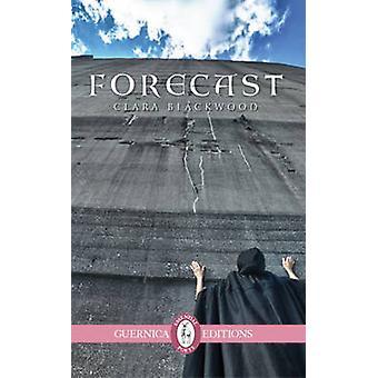 Forecast by Clara Blackwood - 9781550718195 Book