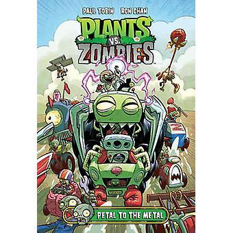 Plants vs. Zombies Volume 5 - Petal to the Metal by Paul Tobin - Ron C