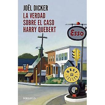 La Verdad Sobre el Caso Harry Quebert by Joel Dicker - 9786073133913