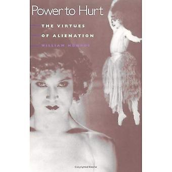 Makt att göra ont: dygderna av alienation