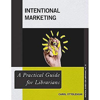 Intentional Marketing