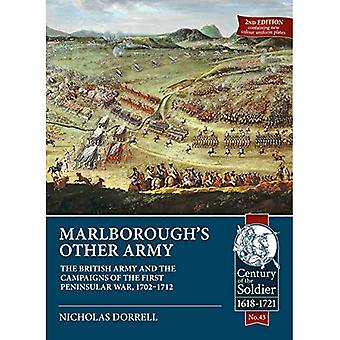 Marlborough'S Other Army: The British Army and the Campaigns of the First Peninsula War, 1702-1712 (Century of the Soldier)
