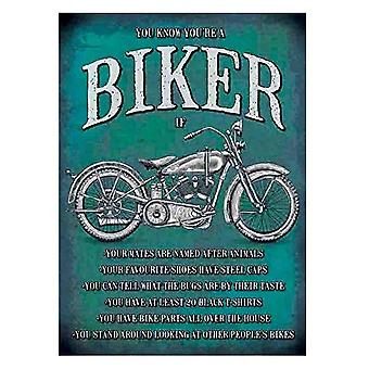 You know you're a biker when Large Steel Sign (og 400mm x 300mm)