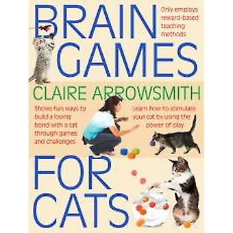 Manuals/encyclopedias Brain Games For Cats