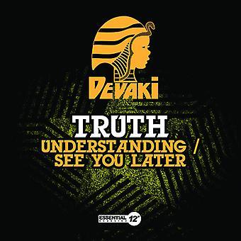 Prawda - zrozumienie/See możesz później USA import