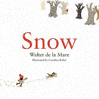 Snow (Hardcover) by Mare Walter De La Rabei Carolina