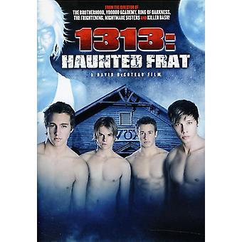 1313: hjemsøgt Frat [DVD] USA import