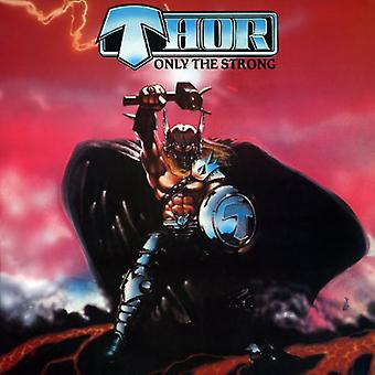 Thor - Only the Strong [Vinyl] USA import