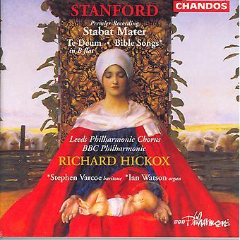 C.V. Stanford - Stanford: Stabat Mater; Bibeln låtar; Te Deum Laudamus [CD] USA import