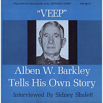 Alben Barkley - Veep: Former Vice-President Alben W. Barkley Tells [CD] USA import
