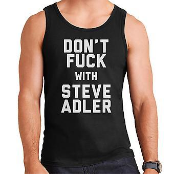 Don't Fuck met Steve Adler mannen Vest
