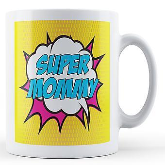 Super Mommy Pop Art Mug - Printed Mug