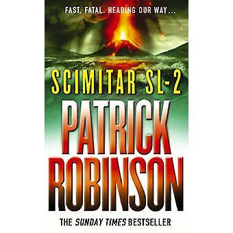 Scimitar SL-2 przez Patrick Robinson - 9780099439868 książki