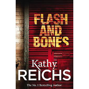 Flash and Bones - (Temperance Brennan 14) by Kathy Reichs - 9780099492