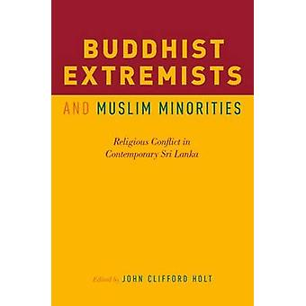 仏教過激派とイスラム教徒の少数 - 続きの宗教紛争