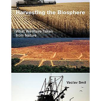 Colheita da biosfera - que tomamos da natureza por Vaclav Sm
