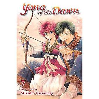 Yona of the Dawn - Vol. 7 by Mizuho Kusanagi - 9781421587882 Book