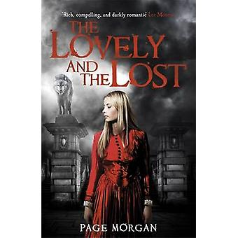 The Lovely and the Lost by Page Morgan - 9781471402555 Book
