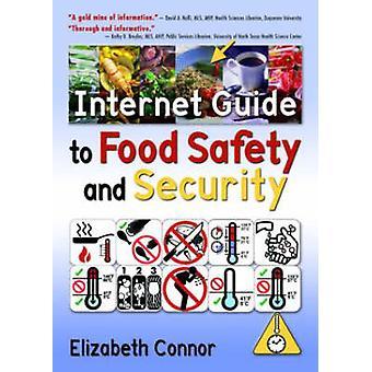 Guide de l'Internet pour la sécurité alimentaire par Elizabeth Connor - 9780