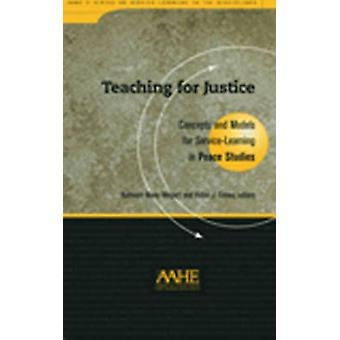 Teaching for Justice - Concepts and Models for Service-learning in Pea