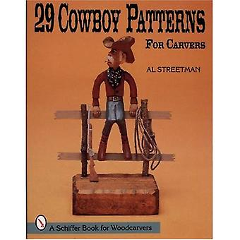 29 COWBOY PATTERNS FOR CARVERS (Schiffer Book for Woodcarvers)