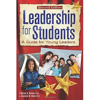 Leadership for Students: A Guide for Young Leaders