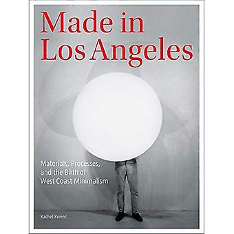 Made in Los Angeles - Materials, Processes, and the Birth of West Coast Minimalism