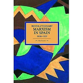 Revolutionär Marxism i Spanien 1930-1937: historisk Materialism, volym 70