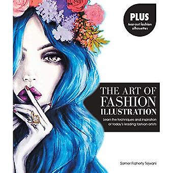 De kunst van mode illustratie: leren van de technieken en de inspiraties van hedendaagse toonaangevende mode kunstenaars * Plus...